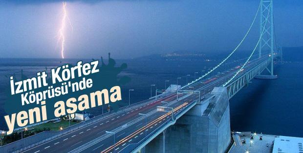 İzmit Körfez Köprüsü'nde yeni aşama