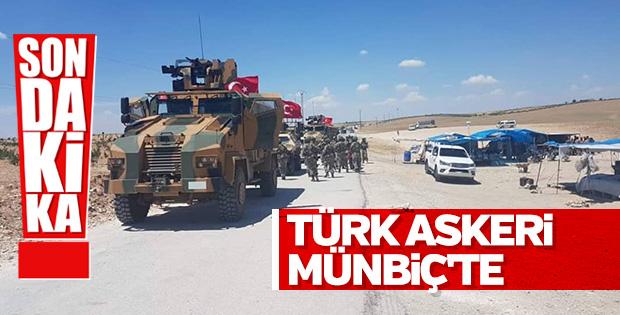 Türk askeri Münbiç'e girdi