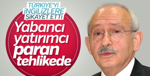 Kılıçdaroğlu'ndan İngiliz yatırımcılara bir dizi uyarı