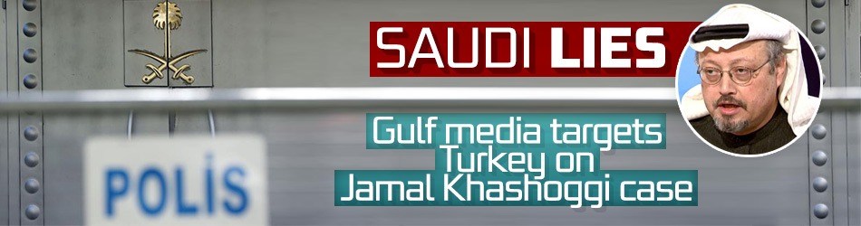 Gulf media targets Turkey on Jamal Khashoggi case