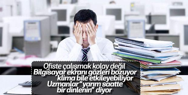Ofis çalışanları sağlık sorunu yaşıyor