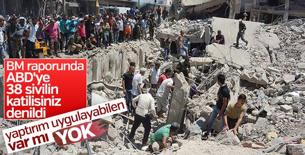 BM raporu: ABD Suriye'de sivilleri vurdu