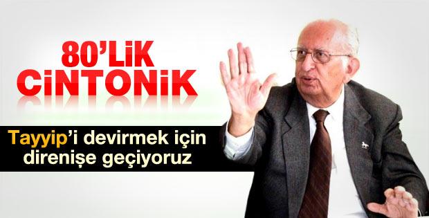 80 yaşındaki Cindoruk'tan direniş çağrısı