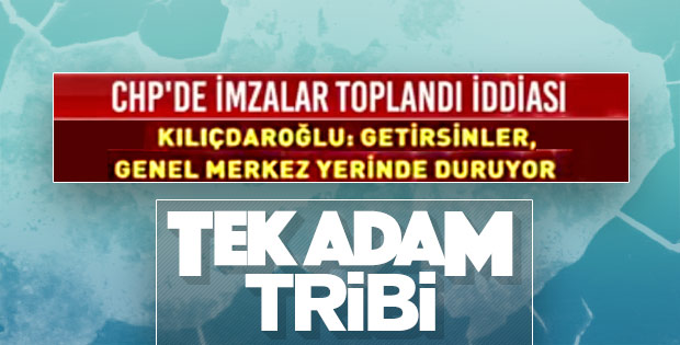 İmzalar toplandı iddiasına Kılıçdaroğlu'ndan yanıt geldi