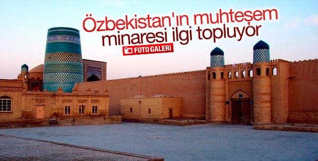 Özbekistan'ın büyüleyici minaresi