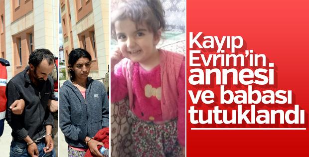 Kaybolan Evrim'in anne-babası tutuklandı