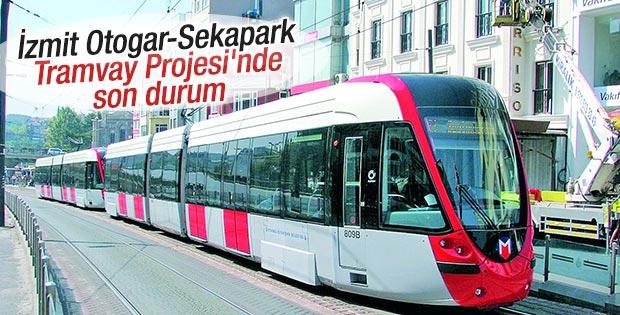 İzmit Otogar-Sekapark Tramvay Projesi'nde son durum