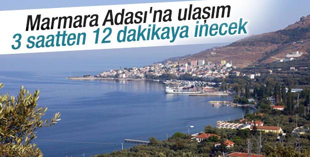 Marmara Adası'na ulaşım 3 saatten 12 dakikaya inecek