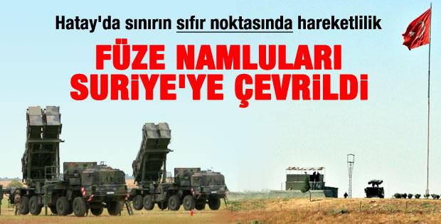Hatay sınırındaki füzeler Suriye'ye çevrildi