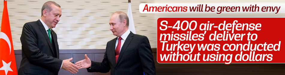 S-400 sale to Turkey was conducted without using dollars, says Putin