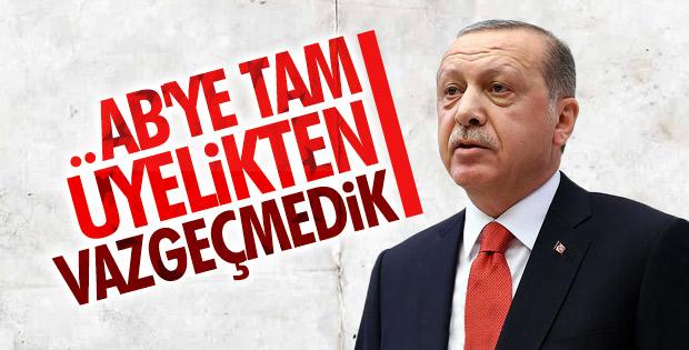 Başkan Erdoğan'dan AB'ye üyelik hedefi mesajı