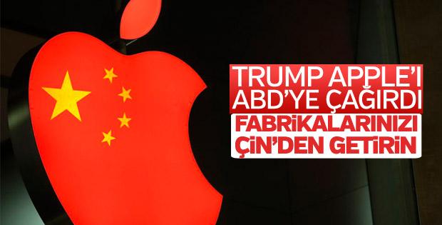 Trump'tan Apple'a: Fabrikalarınızı Çin'den taşıyın