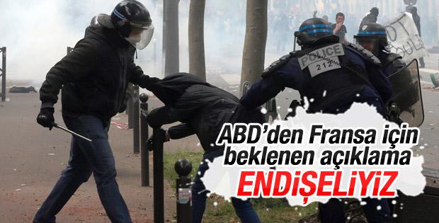 ABD: Fransa'daki şiddet olaylarından endişeliyiz