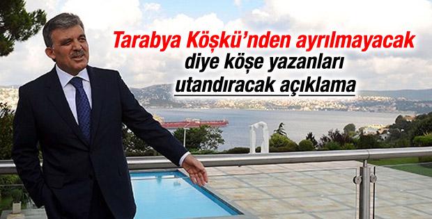 Abdullah Gül'den Tarabya Köşkü açıklaması