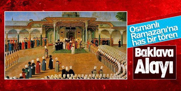 Osmanlı Ramazanı'na has bir tören: Baklava Alayı