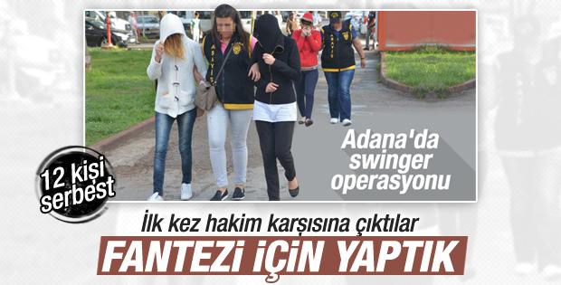 Adana'daki swinger sanıkları: Fantezi için yaptık
