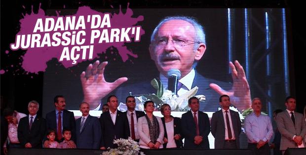 Kılıçdaroğlu Adana'da Jurassic Park'ı açtı