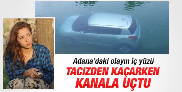 Adana'da kadın sürücü tacizden yüzerek kurtuldu