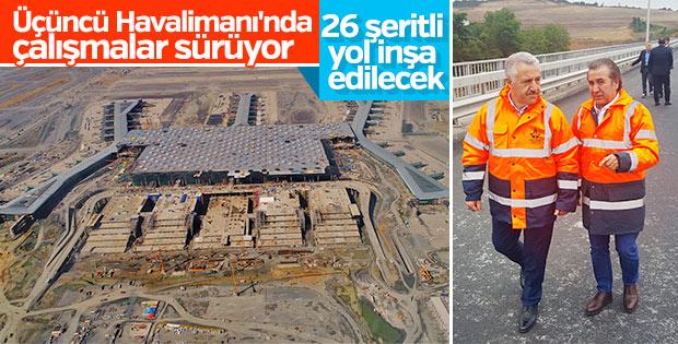 İstanbul yeni havalimanı 26 şeritli yollarla çevrilecek