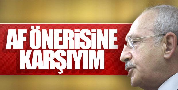 Kemal Kılıçdaroğlu af tasarısına karşı