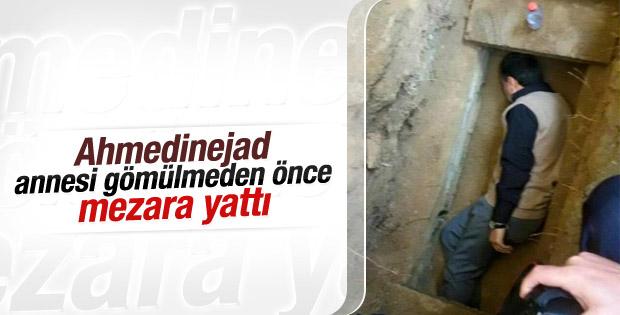 Ahmedinejad annesinin cenazesinde mezara yattı