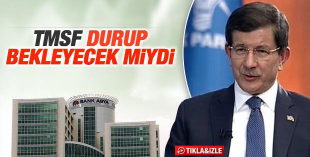 Davutoğlu'ndan Bank Asya hakkında ilk açıklama