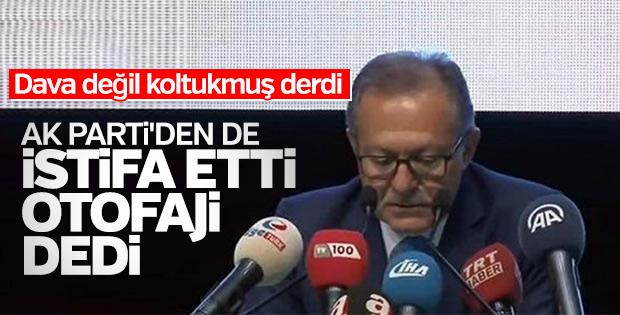Ahmet Edip Uğur, AK Parti'den de istifa etti
