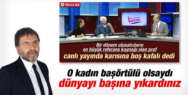 Ahmet Hakan: Sinanoğlu'nun eşi başörtülü olsaydı
