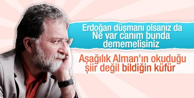 Ahmet Hakan yazdı: Böhmermann'ınki şiir değil küfür