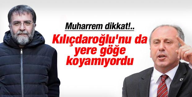 Ahmet Hakan Muharrem İnce'yi yere göğe sığdıramadı