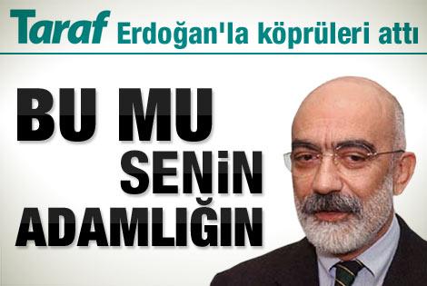 Ahmet Altan Erdoğan'la köprüleri attı