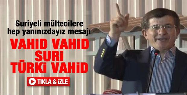 Ahmet Davutoğlu'ndan Suriye - Türkiye sloganı - izle