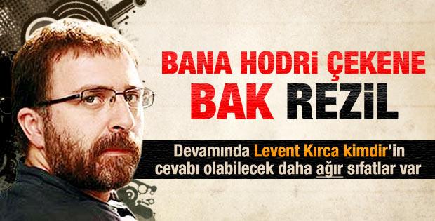 Ahmet Hakan'dan Levent Kırca'ya hodri meydan cevabı