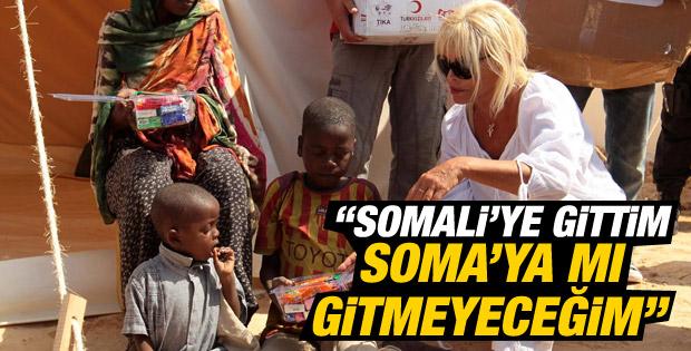 Ajda Pekkan: Somali'ye gittim Soma'ya mı gitmeyeceğim