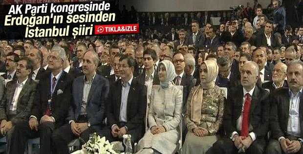 AK Parti İl Kongresi'nde Erdoğan'ın sesinden şiir İZLE