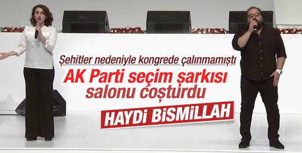 AK Parti'nin seçim şarkısı: Haydi Bismillah