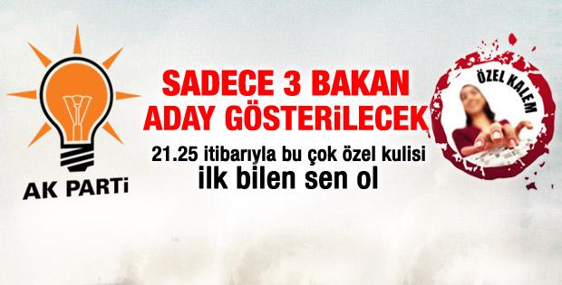 AK Parti'nin aday göstereceği 3 bakan
