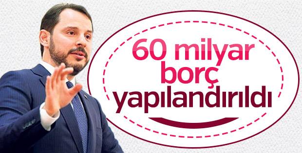 Bakan Albayrak: 60 milyar borç yapılandırıldı