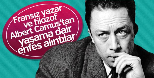 Fransız yazar ve filozof Albert Camus'tan yaşama dair enfes alıntılar