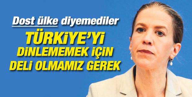 Alman istihbaratı: Türkiye'yi dinlememek için deli olmalıyız
