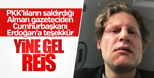 PKK'lıların saldırdığı Alman gazeteciden Erdoğan'a teşekkür