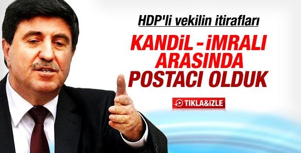 HDP'li Altan Tan'dan 'postacı' itirafı