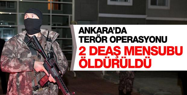 Ankara'da 2 DEAŞ teröristi öldürüldü