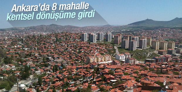 Ankara'da 4 ilçede kentsel dönüşüm başlıyor