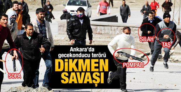 Ankara Dikmen'de gecekonducu terörü