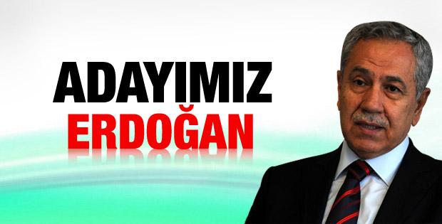 Bülent Arınç: Cumhurbaşkanı adayımız Erdoğan