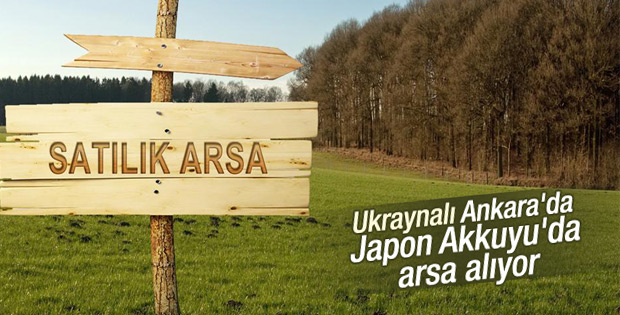 Ukraynalı Ankara'da Japon Akkuyu'da arsa alıyor