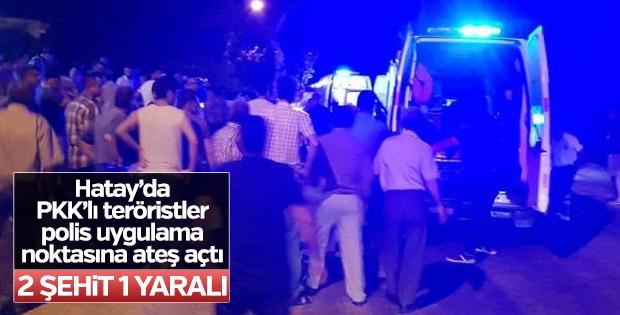 Hatay'da polis uygulama noktasına ateş açıldı