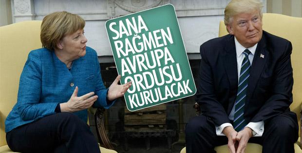 Merkel: Avrupa ordusu kurmalıyız