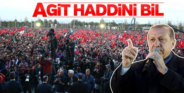 Cumhurbaşkanı Erdoğan'dan AGİT'e tepki